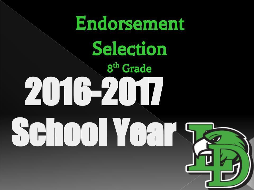 endorsement selection 8th grade