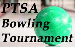 PTSA Bowling Tournament Registration Underway