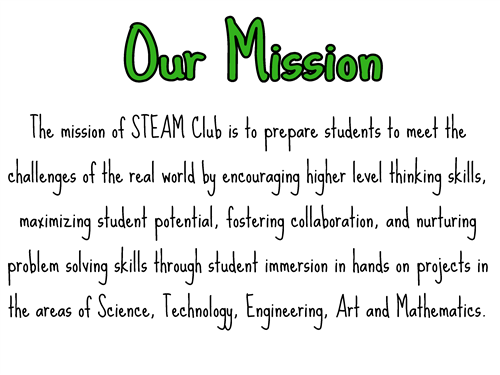 STEAM Club Mission Statement